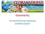 GlobalAdsPay the World's Premier Advertising & Matrix System