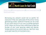 http://www.uk12monthloansforbadcredit.co.uk/quick-loans.html