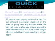 http://www.quickloanssuk.co.uk/12-month-payday-loans.html
