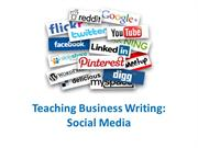 Teaching Business Writing--The Social Media Component