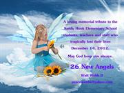 26 New Angels Tribute to Sandy Hook Elementary School