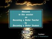 Becomiing a Better Teacher by Becoming a Better Student - Part 1