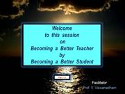 Becomiing a Better Teacher by Becoming a Better Student - Part 2