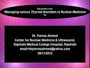 Managing Thyroid disorders in Nuclear Medicine