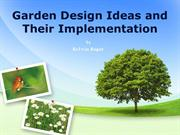 Garden Design Ideas and Their Implementation