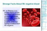 Strange Facts about Rh- blood