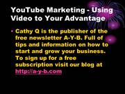 YouTube Marketing - Using Video to Your Advantage