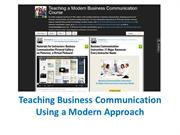 Teaching Business Communication Using A Modern Approach