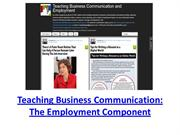 Teaching Business Communication The  Employment Component