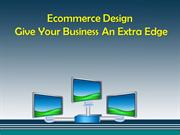 Ecommerce Design - Give Your Business An Extra Edge