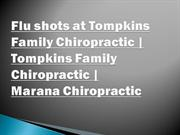 Flu shots at Tompkins Family Chiropractic  Tompkins Family Chiropracti