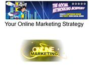 Your Online Marketing Strategy
