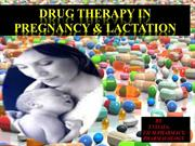 Drug therapy in pregnancy and lactation