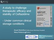 A study to challenge therapeutic efficacy and stability of Ceftazidime