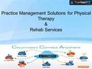 Practice Management Solutions for Physical Therapy & Rehab Services