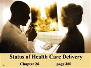 IntroStatus of Health Care Delivery