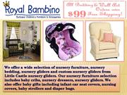 Nursery Gliders and Crib Bedding Makes the Nursery Safe Haven For Bab