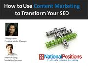 How to Use Content Marketing to Transform Your SEO