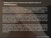 Budding Mobile phone Commerce by using the services of Magento Develop