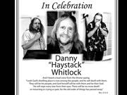 Dan Haystack Whitlock -Celebradton of His Life Video Memorial