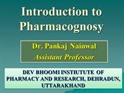 1. PHARMACOGNOSY INTRODUCTION