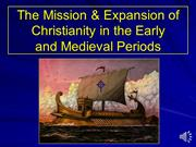 Missionary Expansion Early & Medieval Periods (with Voiceover)