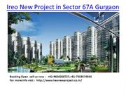Ireo New Project in Sector 67A Gurgaon