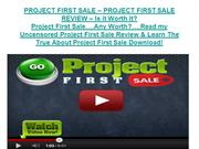 PROJECT FIRST SALE – PROJECT FIRST SALE REVIEW – Is it Worth it?