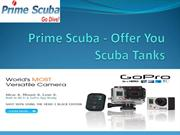Prime Scuba - Offer You Scuba Tanks