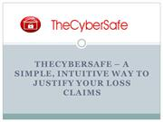 TheCyberSafe – A Simple, Intuitive Way to Justify Your Loss Claims