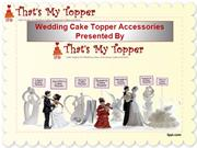 Wedding Cake Topper Accessories Presented by That's My Topper