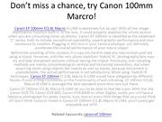 Don't miss a chance, try Canon 100mm Marcro!(3)