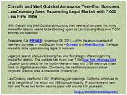 Cravath and Weil Gotshal Announce Year-End Bonuses; LawCrossing Sees E