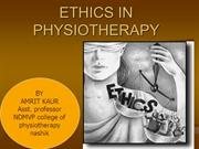 ETHICS IN PHYSIOTHERAPY