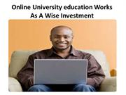 Online University Education Works As A Wise Investment
