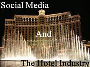 Social Media Impact on Hospitality and The Hotel Industry