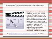 Importance of Hollywood Clapboards- in Party Decoration