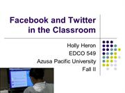 Facebook and Twitter in the Classroom