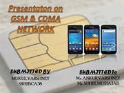 Presentaton on GSM & CDMA Network Technology