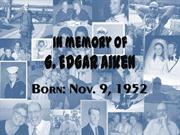 Ed Aiken Memorial Slideshow
