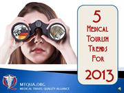 Five trends in medical tourism in 2013