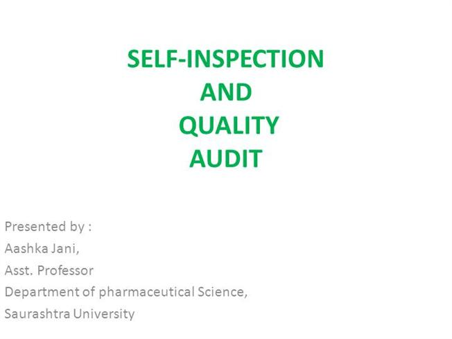 Quality Audit And Self Inspection |authorSTREAM