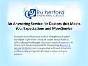 An Answering Service for Doctors that Meets Your Expectations and More