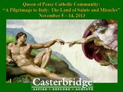 Queen of Peace Catholic Community - Italy Pilgrimage