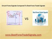 Smart Forex Signals Comparison To Best Forex Trade Signals