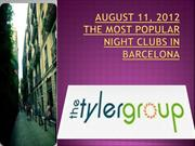 AUGUST 11, 2012 The most popular night clubs in Barcelona