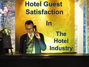 Hotel Guest Satisfaction In The Hotel Industry