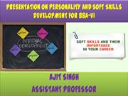 PRESENTATION ON PERSONALITY AND SOFT SKILLS DEVELOPMENT FOR BBA-VI