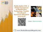 Public Safety LTE: A Global Assessment of Market till 2013-2018