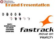 DSC Brand Presentation on Fastrack Watches